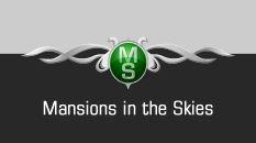 Mansions in the Skies
